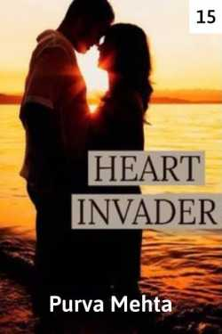 Heart Invader - episode 15 by Purva Mehta in English