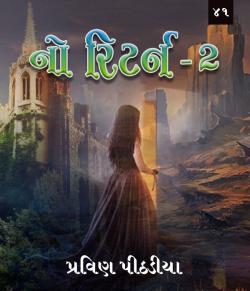 no return-2 part-41 by Praveen Pithadiya in Gujarati