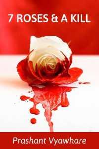 7 Roses   A Kill