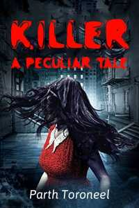 Killer: A Peculiar Tale
