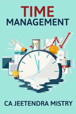 TIME MANAGEMENT by Jeetendra Mistry in :language