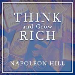 Think and grow rich by Napoleon Hill in :language