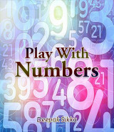 Play With Numbers by Dr. Dipak Sikka in English