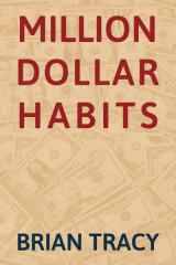 Million Dollar Habits by Brian Tracy in English