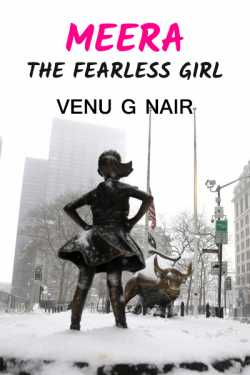 Meera - the fearless girl by Venu G Nair in English