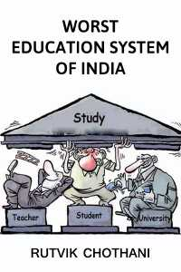 Worst Indian Education System