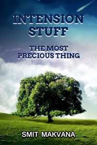 Intension Stuff - The Most Precious Thing
