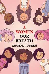 A WOMEN - OUR BREATH