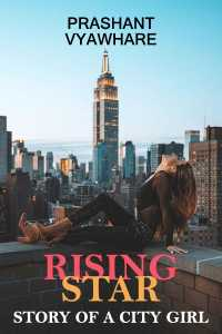 Rising Star - Story of a City Girl