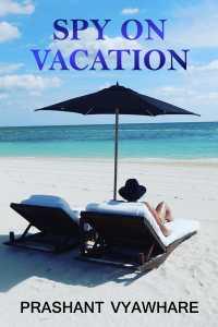 Spy on Vacation