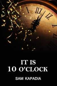 It is 10 O'clock - 21