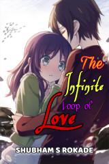 The Infinite Loop of Love द्वारा Shubham S Rokade in Marathi