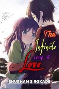 The Infinite Loop of Love