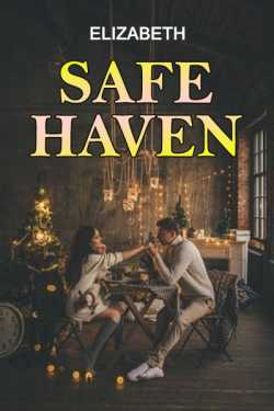 Safe haven - 1 by Elizabeth in English