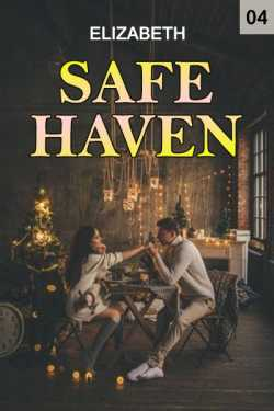 Safe haven - 4 by Elizabeth in English