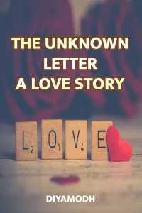 The Unknown Letter-A Love Story - 1