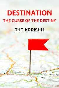 Destination - The Curse Of The Destiny