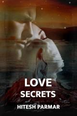 Love Secrets દ્વારા Hitesh Parmar in Gujarati