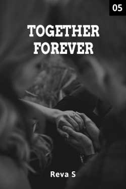 Together Forever - 5 by Reva S in English