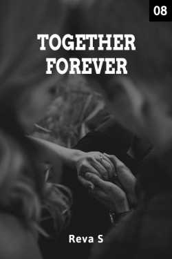 Together Forever - 8 by Reva S in English