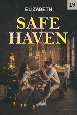 Safe haven - 19 - last part by Elizabeth in English
