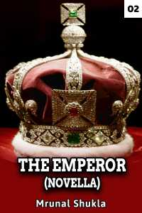 The Emperor( Novella)- Chapter 2
