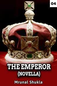 The Emperor (Novella) - Chapter 4