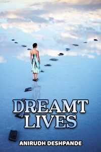 Dreamt Lives