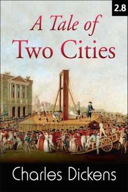 A TALE OF TWO CITIES - 2 - 8 by Charles Dickens in English