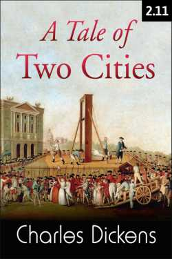 A TALE OF TWO CITIES - 2 - 11 by Charles Dickens in English