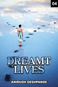 Dreamt Lives - 4