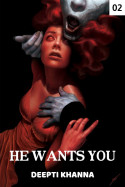 HE WANTS YOU - 2 by Deepti Khanna in English