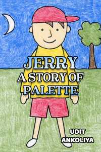 Jerry : a story of palette
