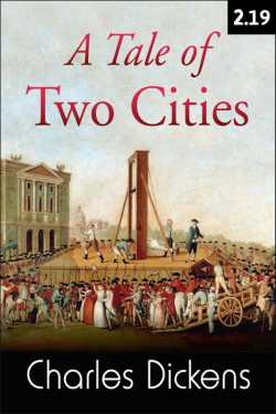 A TALE OF TWO CITIES - 2 - 19 by Charles Dickens in English