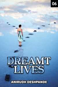 Dreamt Lives - 6