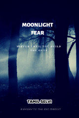 Moonlight Fear by Tamil Selvi in English