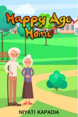 Happy Age Home by Niyati Kapadia in Gujarati