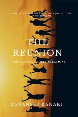 THE REUNION by Devanshi Kanani in :language