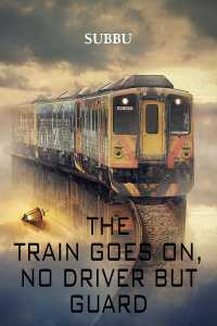 The train goes on no driver but guard - god