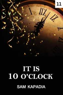 It is 10 Oclock - 11 by Sunil Kapadia in English