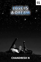 Love is a Dream by Chandresh N in Gujarati