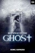 Revenge of the Ghost - 4 by Sunil Kapadia in English