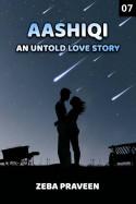 zeba praveen द्वारा लिखित  Aashiqi - An Un Told Love Story 7 बुक Hindi में प्रकाशित