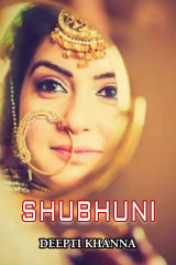 SHUBHUNI by Deepti Khanna in English