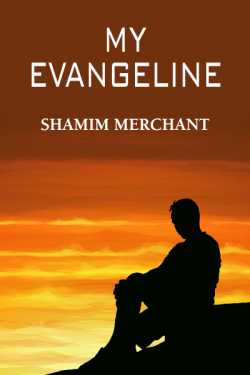 My Evangeline by SHAMIM MERCHANT in English