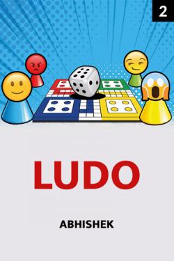 Ludo Part 2 Final Part by Abhishek in Hindi