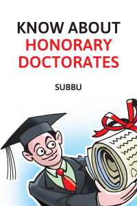 KNOW ABOUT HONORARY DOCTORATES
