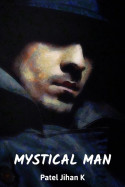 Mystical Man - 1 by Patel Jihan K in English