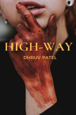 HIGH-WAY by Dhruv Patel in :language