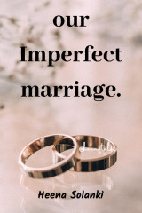 Our Imperfect Marriage by Heena Solanki in English